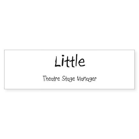 Little Theatre Stage Manager Bumper Sticker