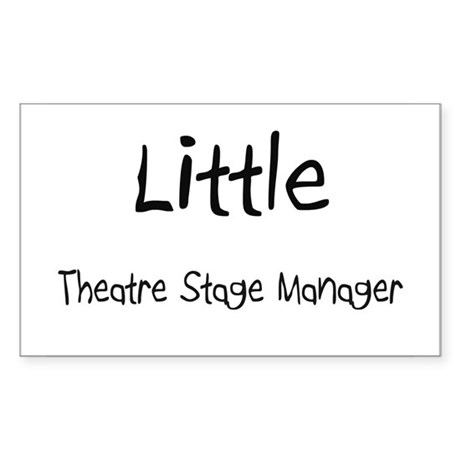 Little Theatre Stage Manager Rectangle Sticker