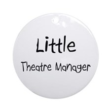 Little Theatre Manager Ornament (Round)