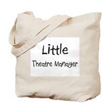 Little Theatre Manager Tote Bag