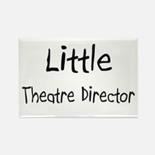 Little Theatre Director Rectangle Magnet
