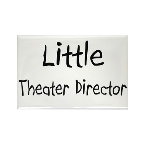 Little Theater Director Rectangle Magnet