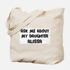 Ask me about Alissa Tote Bag