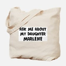 Ask me about Marlene Tote Bag