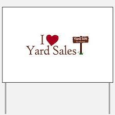 I Love Yard Sales Yard Sign