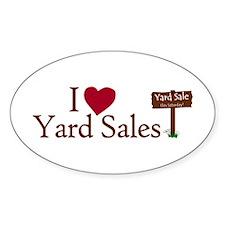I Love Yard Sales Oval Decal