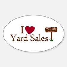 I Love Yard Sales Oval Decal