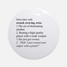 You got Owned Ornament (Round)