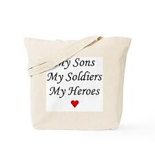 My Sons My Soldiers My Heroes Army Tote Bag