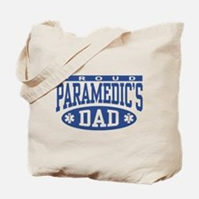 Proud Paramedic's Dad Tote Bag