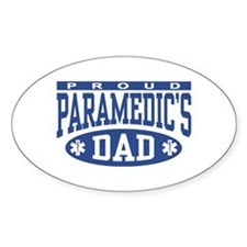 Proud Paramedic's Dad Oval Decal