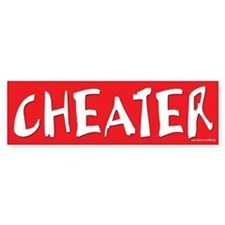 CHEATER Sticker for Prank or Revenge Bumper Sticker