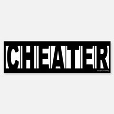 CHEATER Bumper Sticker for Prank or Revenge Bumper Bumper Sticker