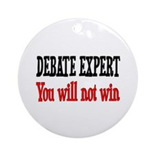 Debate Expert will not win Ornament (Round)