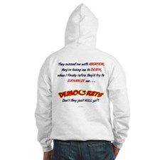 Democrats - Don't they just k Hoodie