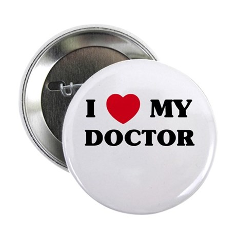 "I Love My Doctor 2.25"" Button (100 pack)"
