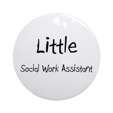Little Social Work Assistant Ornament (Round)