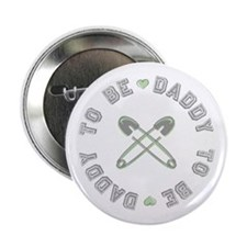 "Daddy to Be Non Gender Green 2.25"" Button"