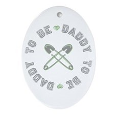 Daddy to Be Non Gender Green Oval Ornament