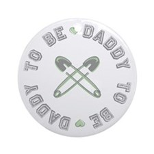 Daddy to Be Non Gender Green Ornament (Round)