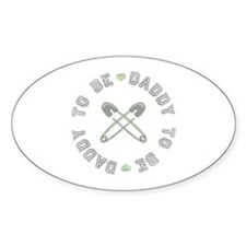 Daddy to Be Non Gender Green Oval Decal