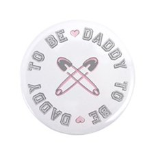 "Daddy to Be Pink Girl 3.5"" Button"