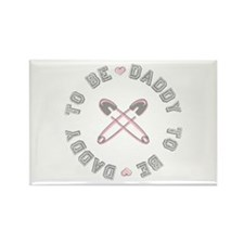 Daddy to Be Pink Girl Rectangle Magnet