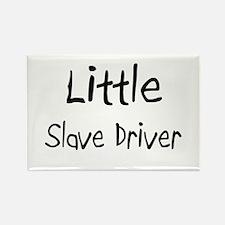 Little Slave Driver Rectangle Magnet