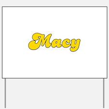Retro Macy (Gold) Yard Sign
