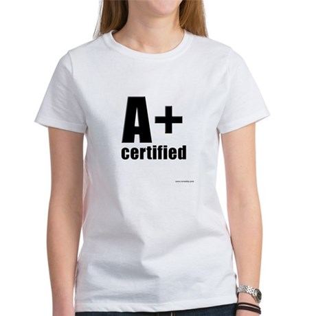 A Plus Certified Women's T-Shirt