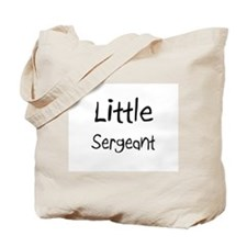 Little Sergeant Tote Bag