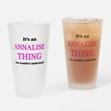 It's an Annalise thing, you wou Drinking Glass