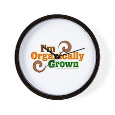 I'm organically grown Wall Clock