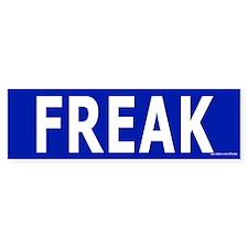Freak Bumper Bumper Sticker