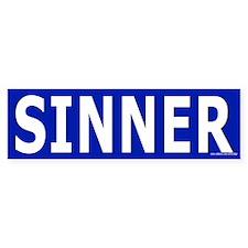 Sinner Bumper Bumper Sticker