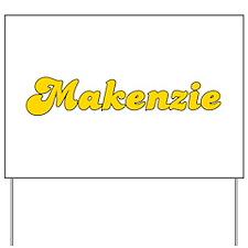 Retro Makenzie (Gold) Yard Sign