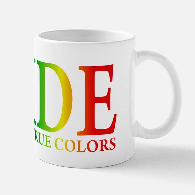 TRUE COLORS Mug