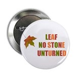 LEAF NO STONE UNTURNED 2.25