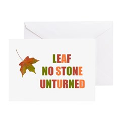LEAF NO STONE UNTURNED Greeting Cards (Pk of 10)