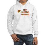 LEAF NO STONE UNTURNED Hooded Sweatshirt