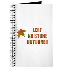 LEAF NO STONE UNTURNED Journal