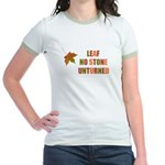 LEAF NO STONE UNTURNED Jr. Ringer T-Shirt
