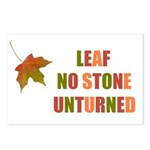 LEAF NO STONE UNTURNED Postcards (Package of 8)