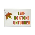LEAF NO STONE UNTURNED Rectangle Magnet (100 pack)