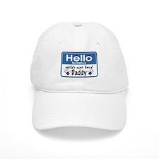 Hello Loved Daddy Baseball Cap
