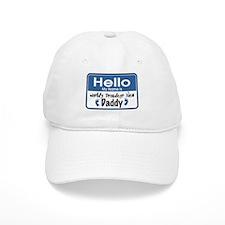 Hello New Daddy Baseball Cap