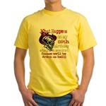 Drinking 89th Yellow T-Shirt