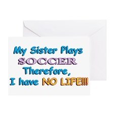 My Sister Plays Soccer Greeting Card