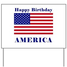 Happy Birthday America Yard Sign