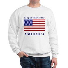 Happy Birthday America Sweatshirt